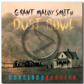 Grant Maloy Smith-Dust Bowl-American Stories at 70mph