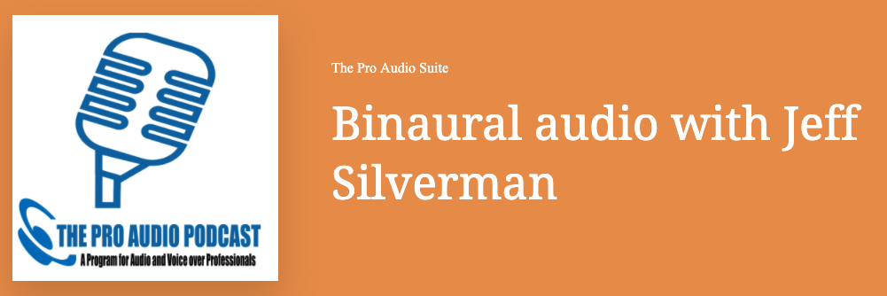 Pro 3D Audio Suite Binaural Audio with Jeff Silverman
